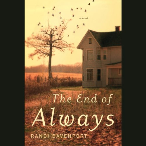 The End of Always Audiobook By Randi Davenport cover art