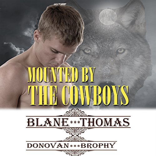 Mounted By the Cowboys audiobook cover art