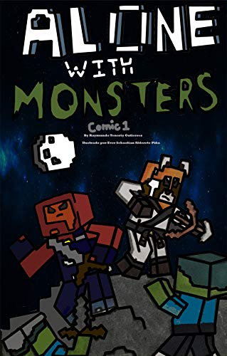 Alone with monsters: Comic 1 (Spanish Edition)