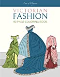 Victorian Fashion: 40 Page Coloring Book (Eras of Elegance)