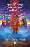 The Colour Code: The Red Ray (The Colour Code Series Book 1) (English Edition)