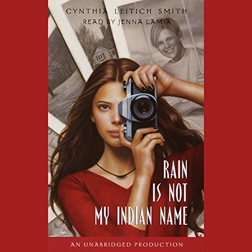 Rain is Not My Indian Name audiobook cover art