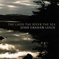 Land the River the Sea