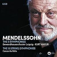 Kurt Masur - Mendelssohn The Complete Symphonies & String Symphonies