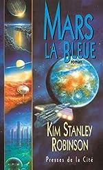 Mars la Bleue - Tome 3 de Kim Stanley Robinson