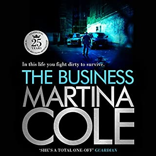 The Business                   By:                                                                                                                                 Martina Cole                               Narrated by:                                                                                                                                 Annie Aldington                      Length: 15 hrs and 44 mins     13 ratings     Overall 3.6