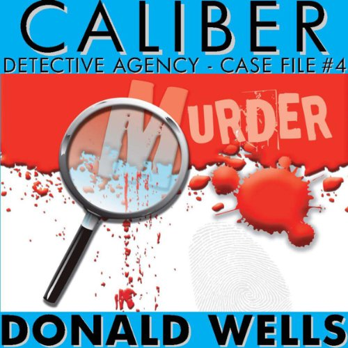 Caliber Detective Agency - Case File No. 4 audiobook cover art