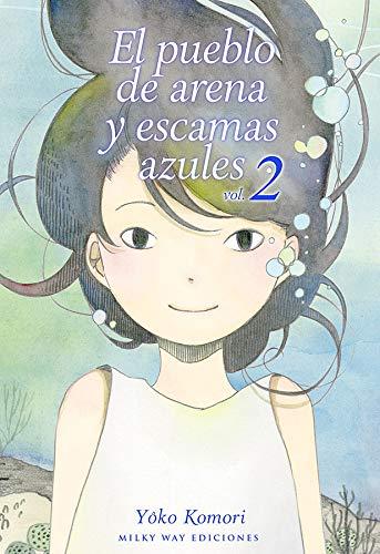 El Pueblo De Arena y Escamas azules, Vol. 2