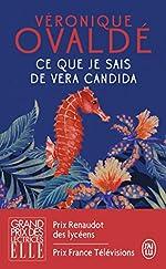 Ce que je sais - Grand prix des Lectrices de Elle 2010 de Véronique Ovaldé