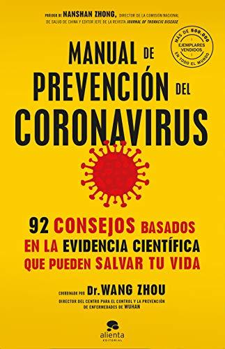 Manual de prevención del coronavirus: 92 consejos basados en la evidencia científica que pueden salvar tu vida
