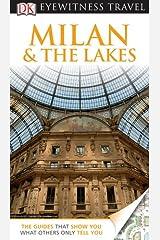 DK Eyewitness Travel Guide: Milan & The Lakes Flexibound