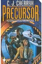 [Precursor] [by: C. J. Cherryh]