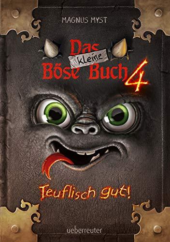 Das kleine Böse Buch 4 (Das kleine Böse Buch, Bd. 4): Teuflisch gut!