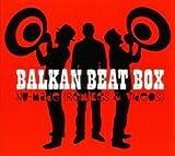 Songtexte von Balkan Beat Box - Nu-Made: Remixes and Videos