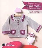 Crochet et tricot en coton pour bébé : 30 modèles doux et colorés