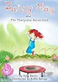 Daisy May and The Trampoline Adventure: (Book 1) A little girl on her trampoline, unexpectedly she bounces up to the sky and her adventure begins. (Daisy ... The Trampoline Adventures) (English Edition)