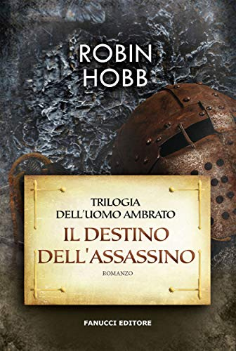 Il destino dell'assassino (Fanucci Editore)