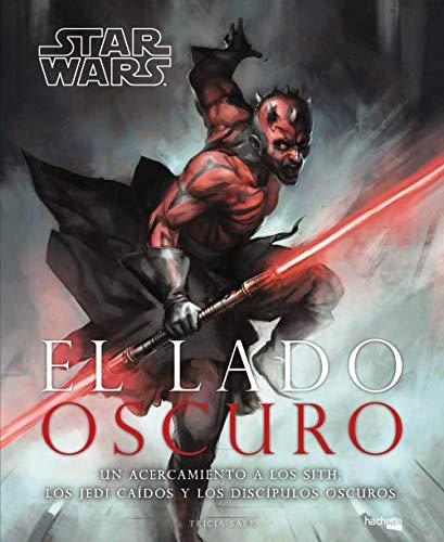 El lado oscuro (Hachette Heroes - Star Wars - Especializados)