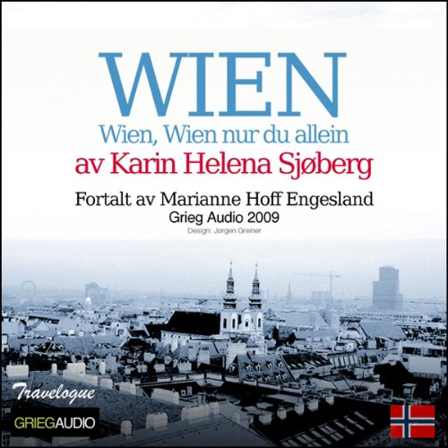 Reiseskildring - Wien [Travelogue - Vienna] audiobook cover art