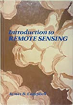 Introduction to Remote Sensing: First Edition