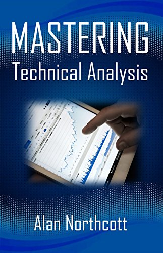 Mastering Technical Analysis: Smarter, Simpler Ways to Trade the Markets