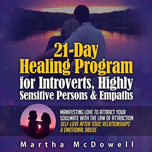 21-Day Healing Program for Introverts, Highly Sensitive Persons, & Empaths  By  cover art