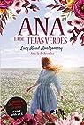 Ana, la de Avonlea: Ana, la de Tejas Verdes par Montgomery