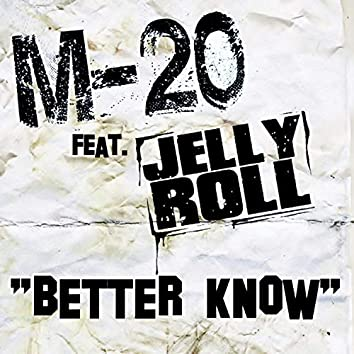 Better Know (feat. Jelly Roll)