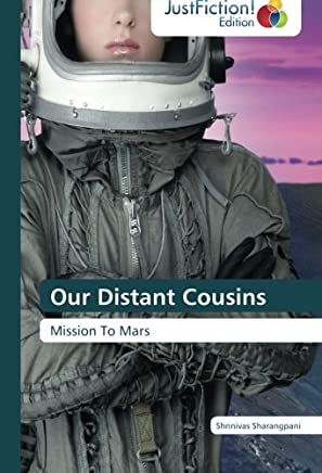 Our Distant Cousins: Mission To Mars