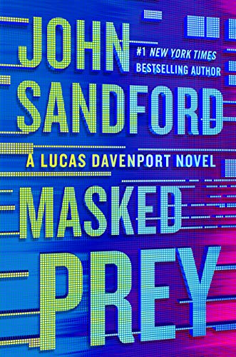Compare Textbook Prices for Masked Prey A Prey Novel  ISBN 9780525539520 by Sandford, John
