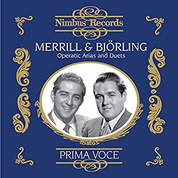 Merrill and Björling: Operatic Arias and Duets