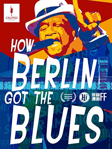 How Berlin Got the Blues (German Subbed)
