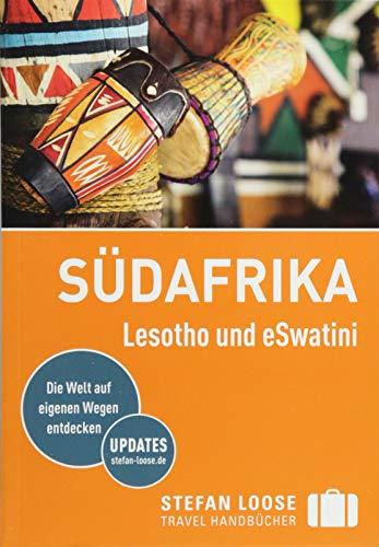 Stefan Loose Reiseführer Südafrika - Lesotho und eSwatini: mit Reiseatlas (Stefan Loose Travel Handbücher)