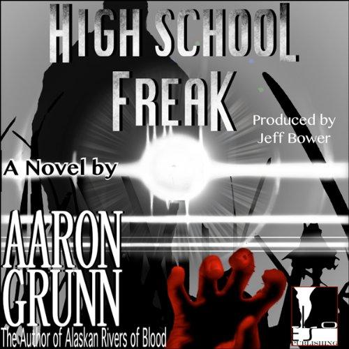 High School Freak audiobook cover art