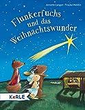 Flunkerfuchs und das Weihnachtswunder