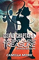 Island Chaptal and The Ancient Aliens' Treasure