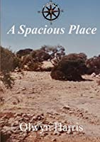 A Spacious Place (Guthrie's Lot)
