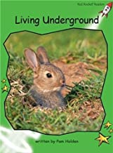 Living Underground: Early (Red Rocket Readers: Early Level 4: Green)