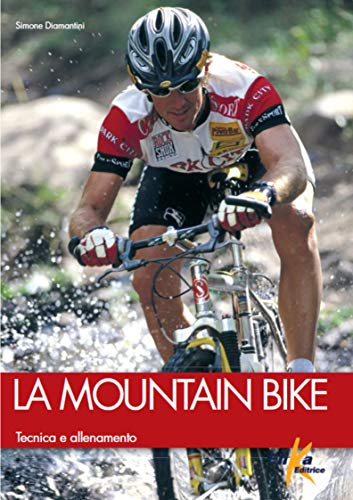 La mountain bike. Tecnica e allenamento