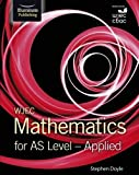 WJEC Mathematics for AS Level: Applied