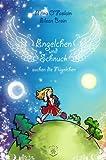 Engelchen und Schnuck suchen die Flügelchen (German Edition)