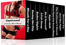 Captivated: 10 Erotica Short Stories by [Ava Sterling]
