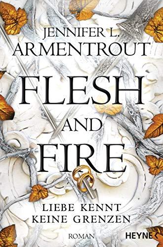 Flesh and Fire – Liebe kennt keine Grenzen: Roman