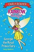 Rainbow Magic Early Reader: Georgie the Royal Prince Fairy