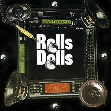 Rolls dolls