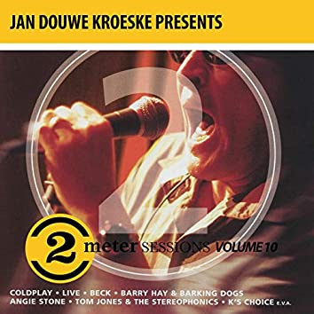 Jan Douwe Kroeske presents: 2 Meter Sessions, Vol. 10