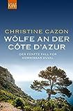 Wölfe an der Côte d'Azur: Der fünfte Fall für Kommissar Duval (Kommissar Duval ermittelt 5) (German Edition)