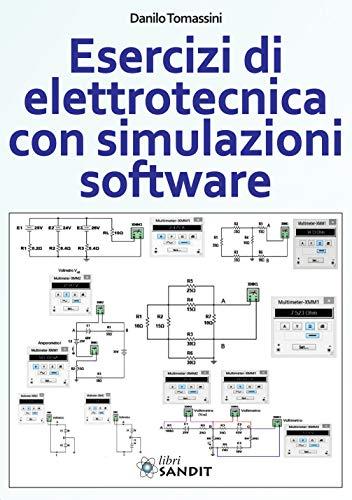 Esercizi di elettrotecnica con simulazioni software