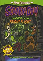 The Case of the Fright Flight (You Choose: Scooby-Doo!)