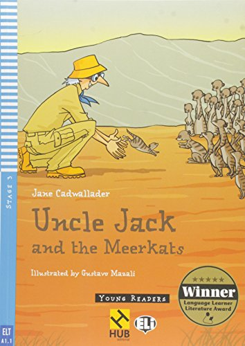 Uncle Jack and the Meerkats - Série HUB Young ELI Readers. Stage 3A1.1 (+ Audio CD)